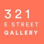 321 E Street Gallery